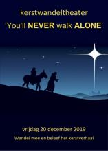 Kerstwandeltheater 2019: you'll never walk alone....